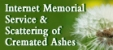 Internet Memorial Service and Scattering of Cremated Ashes