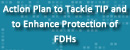 Action Plan to Tackle TIP and to Enhance Protection of FDHs